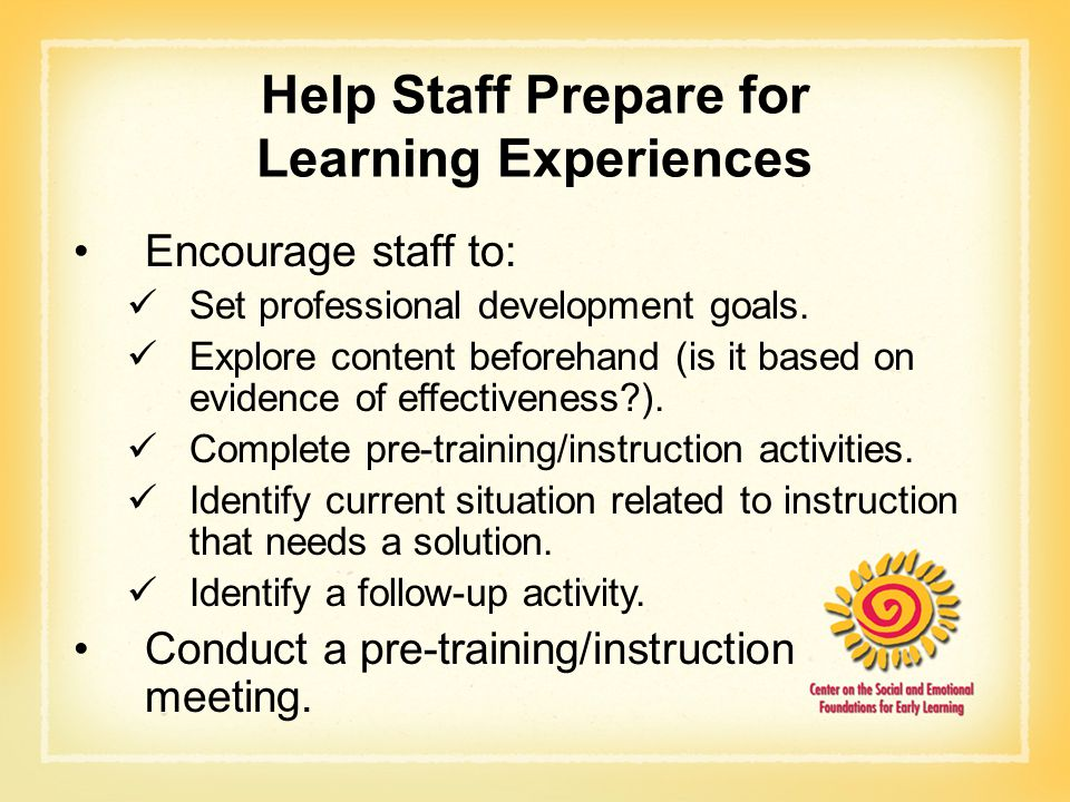 Help Staff Prepare for Learning Experiences