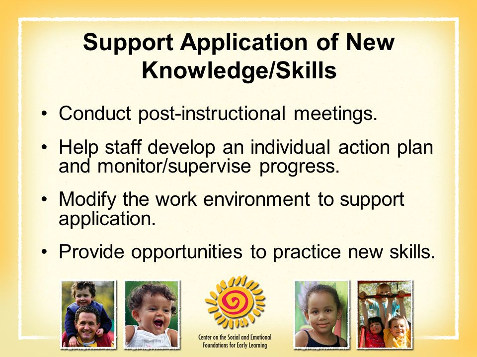 Support Application of New Knowledge/Skills