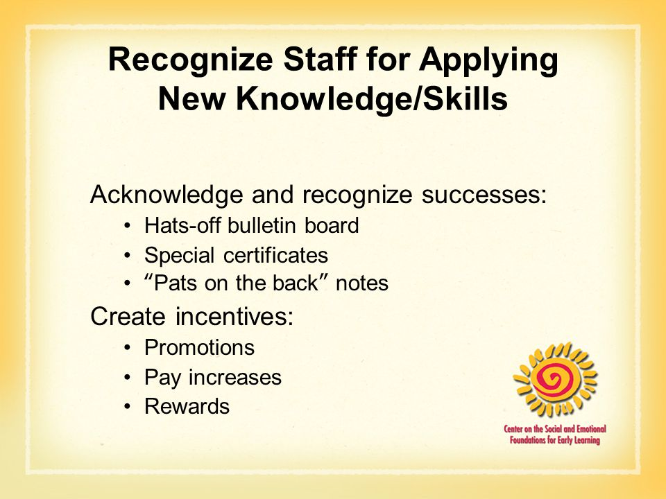 Recognize Staff for Applying New Knowledge/Skills