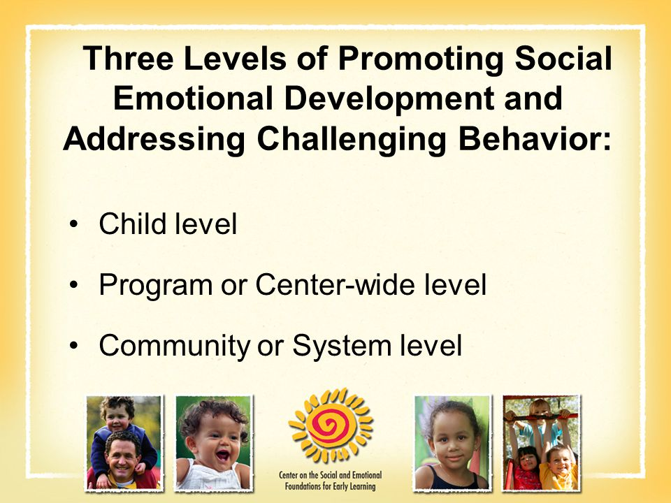 Three Levels of Promoting Social Emotional Development and