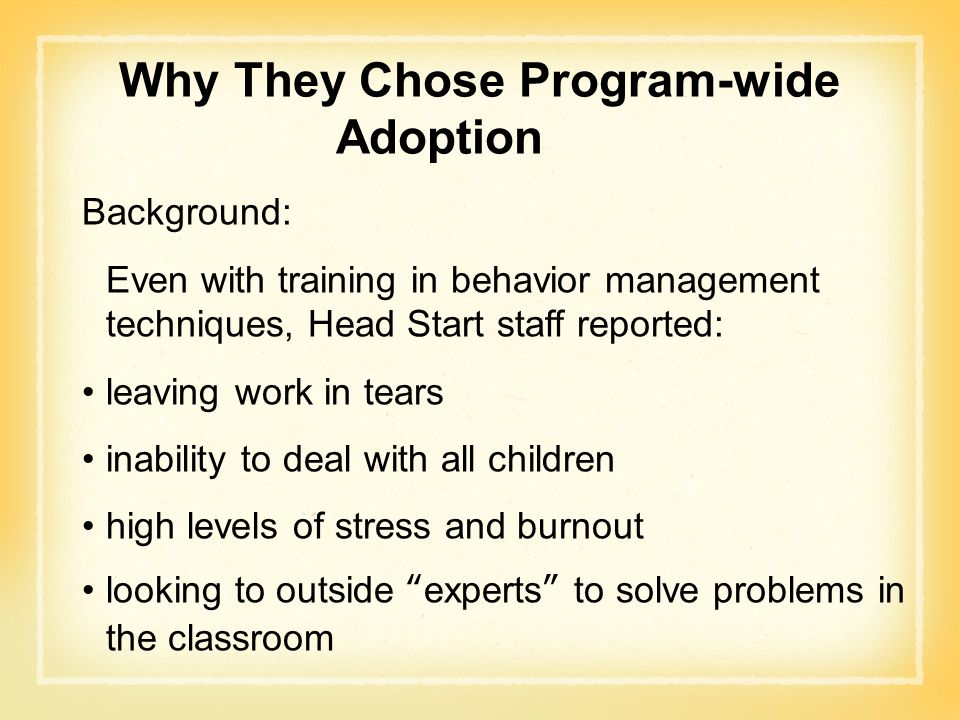 Why They Chose Program-wide Adoption