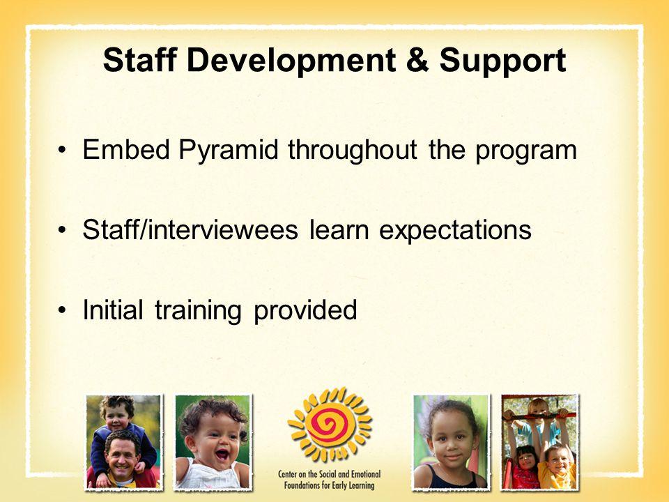 Staff Development & Support