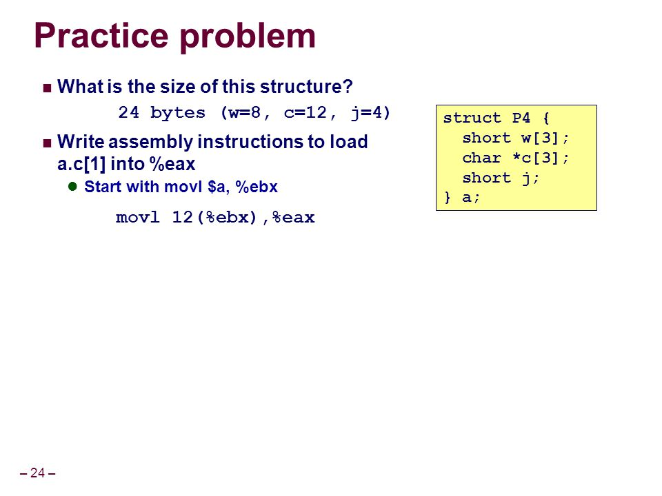 Practice problem What is the size of this structure
