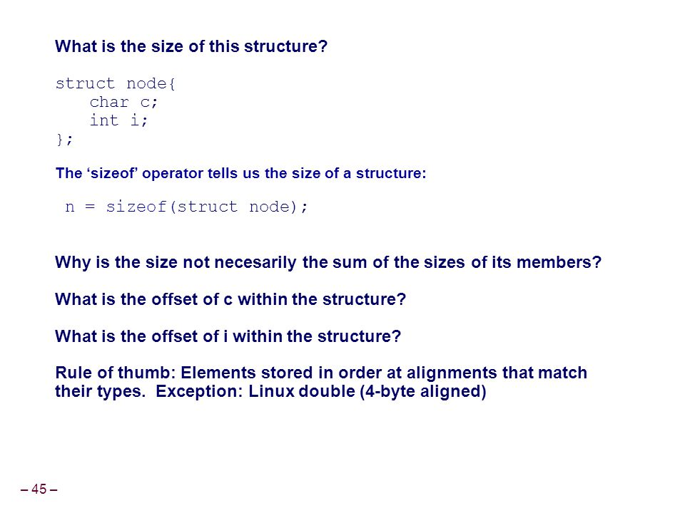 What is the size of this structure struct node{ char c; int i; };