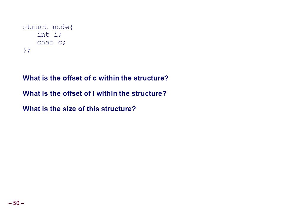 What is the offset of c within the structure