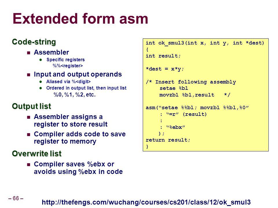 Extended form asm Code-string Output list Overwrite list Assembler