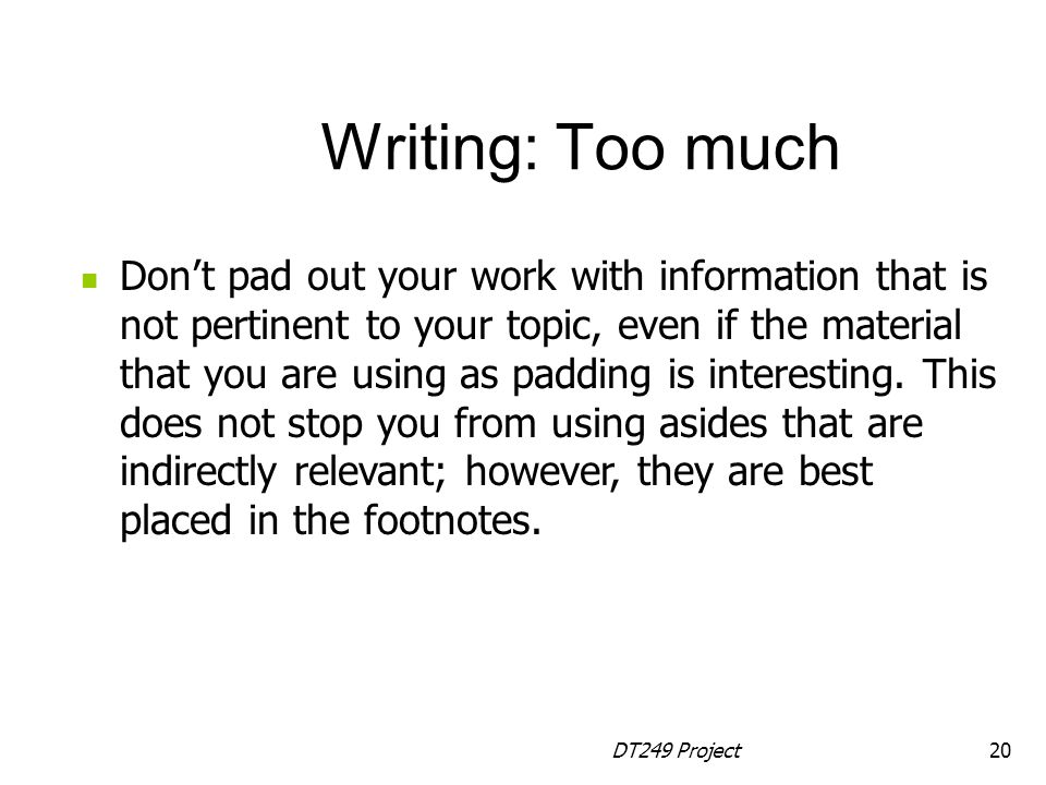 Writing: Too much