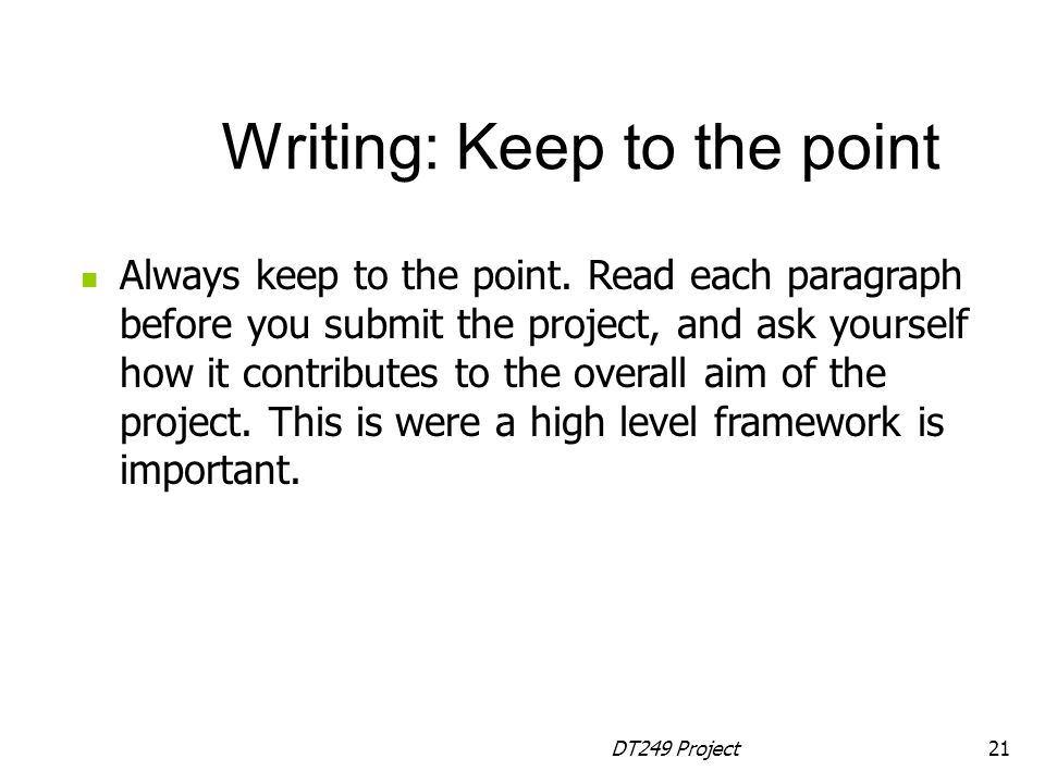 Writing: Keep to the point