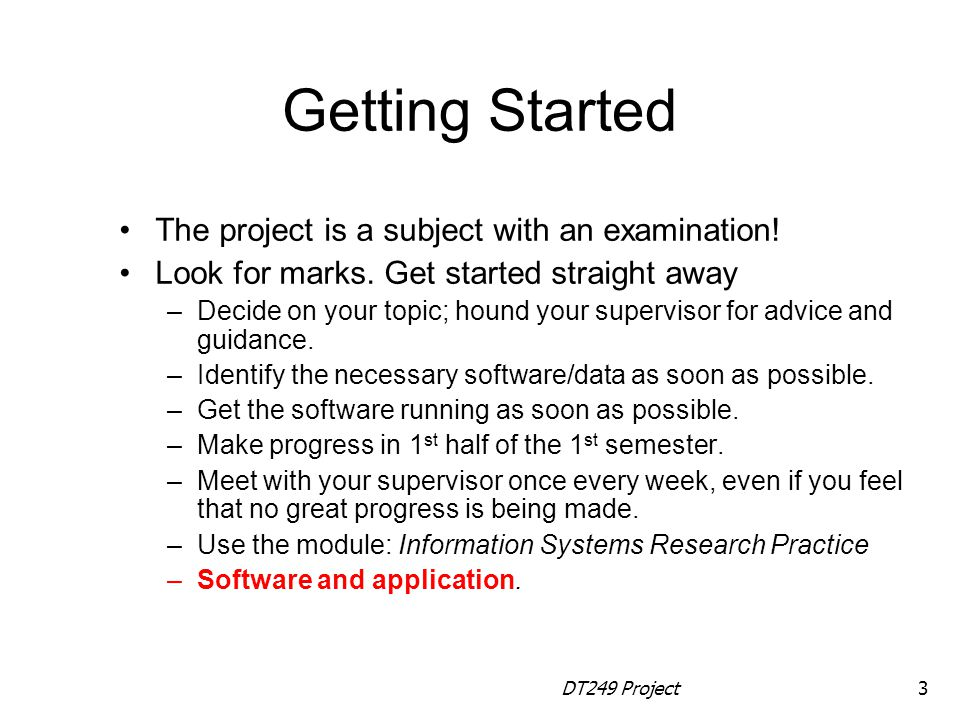 Getting Started The project is a subject with an examination!