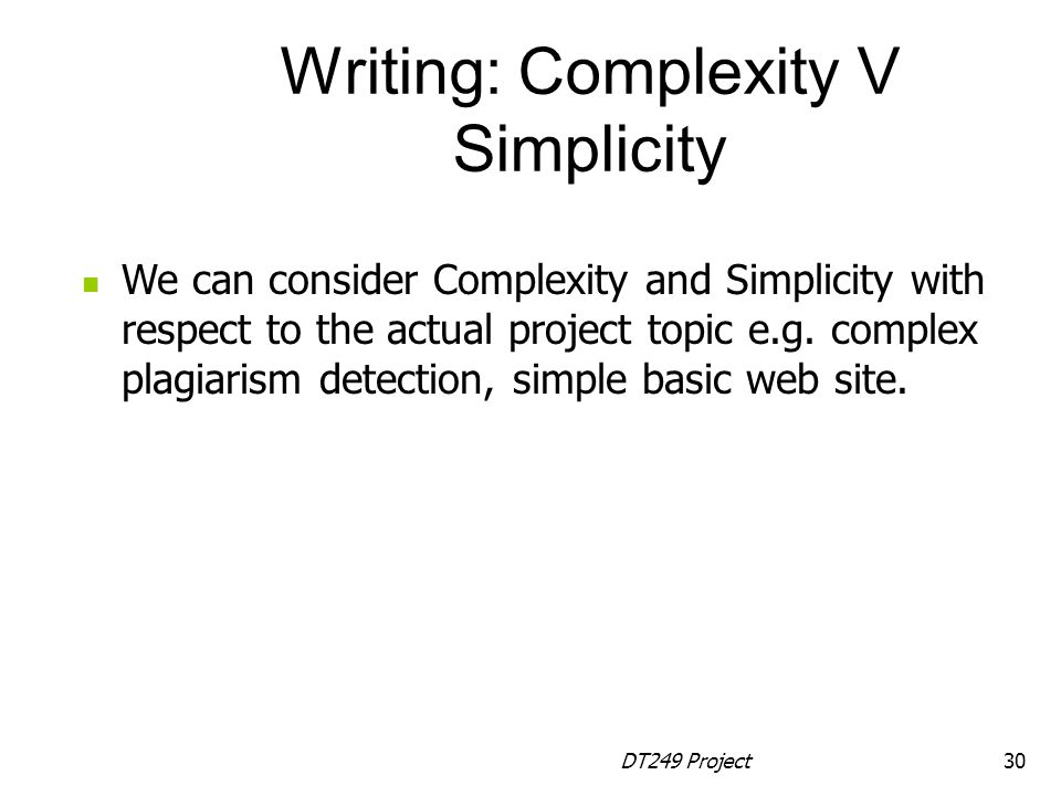 Writing: Complexity V Simplicity