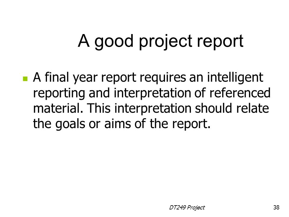 A good project report