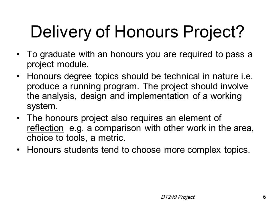 Delivery of Honours Project