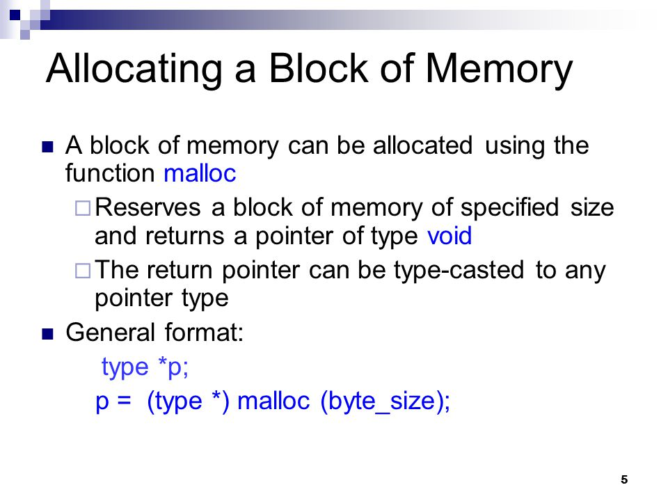 Allocating a Block of Memory