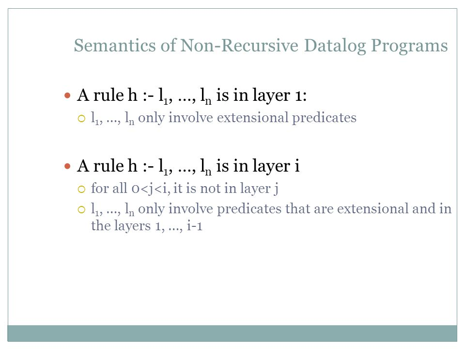 Semantics of Non-Recursive Datalog Programs