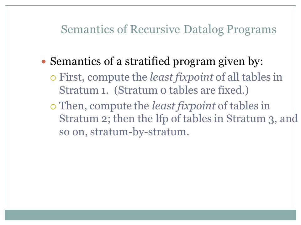 Semantics of Recursive Datalog Programs
