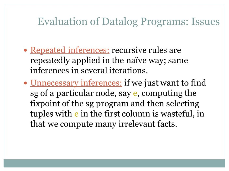 Evaluation of Datalog Programs: Issues