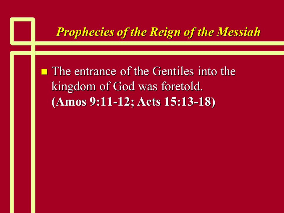 Prophecies of the Reign of the Messiah