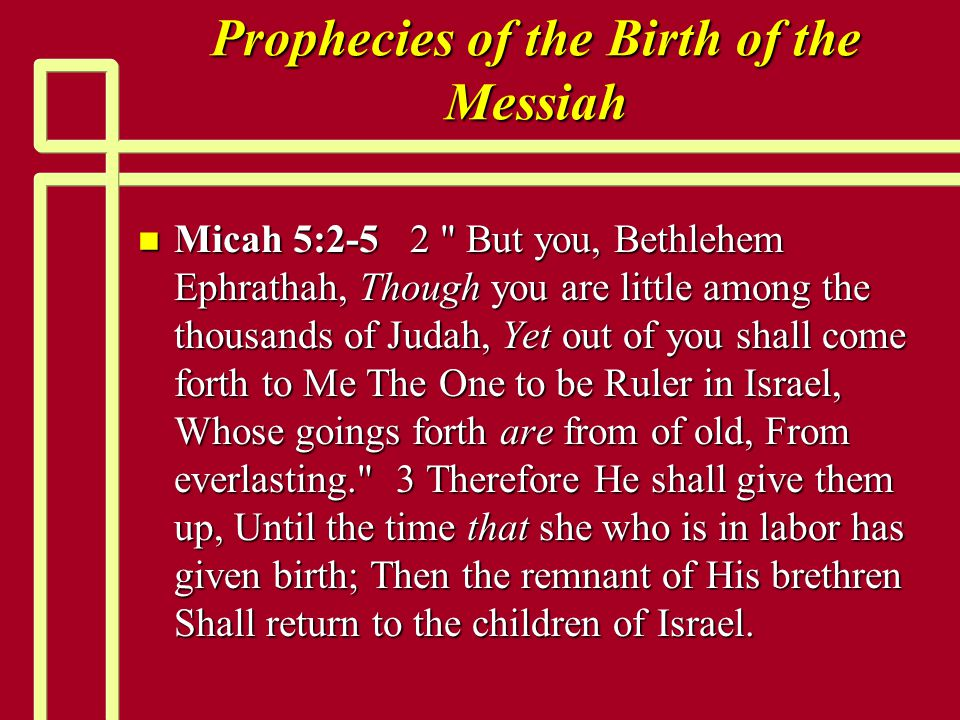 Prophecies of the Birth of the Messiah