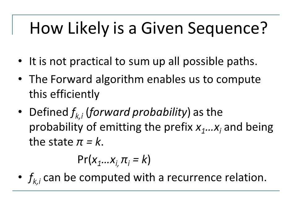 How Likely is a Given Sequence