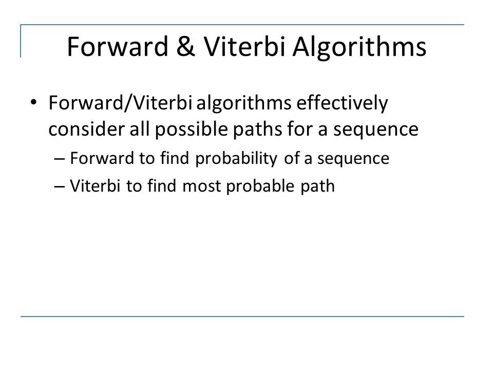 Forward & Viterbi Algorithms