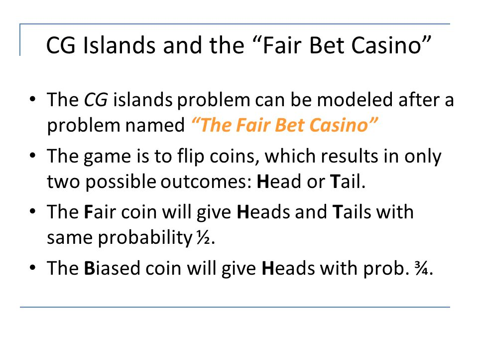 CG Islands and the Fair Bet Casino
