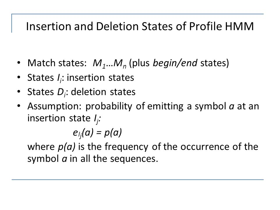 Insertion and Deletion States of Profile HMM