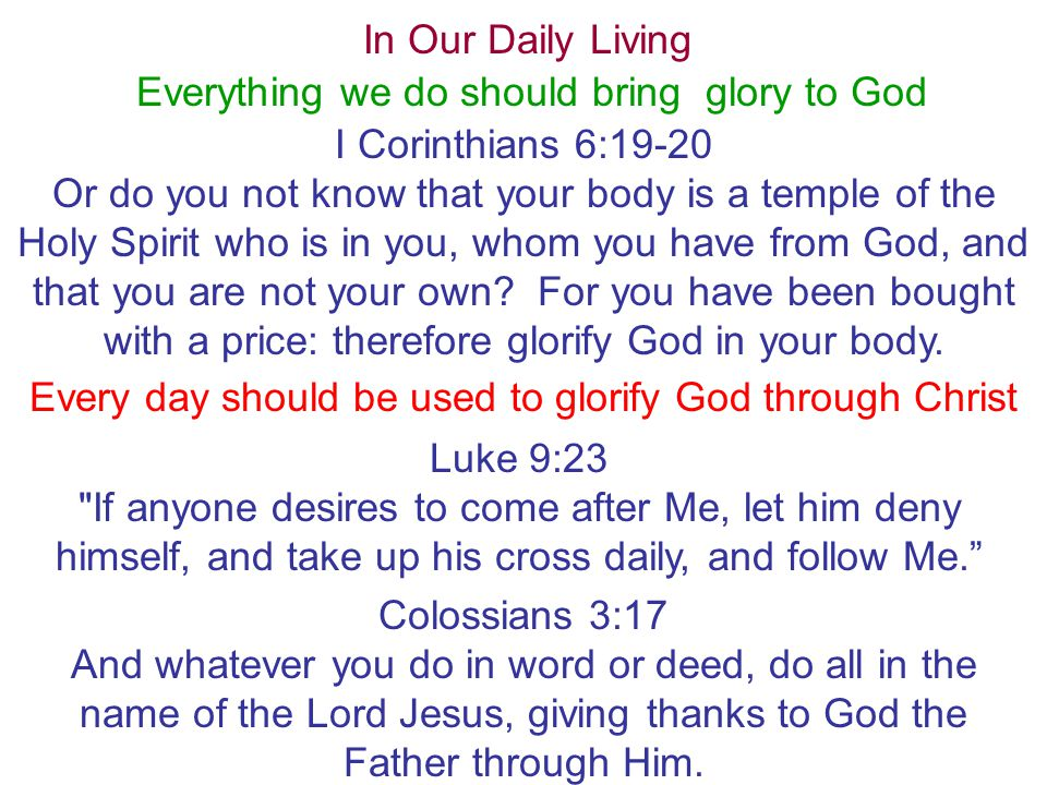 Everything we do should bring glory to God