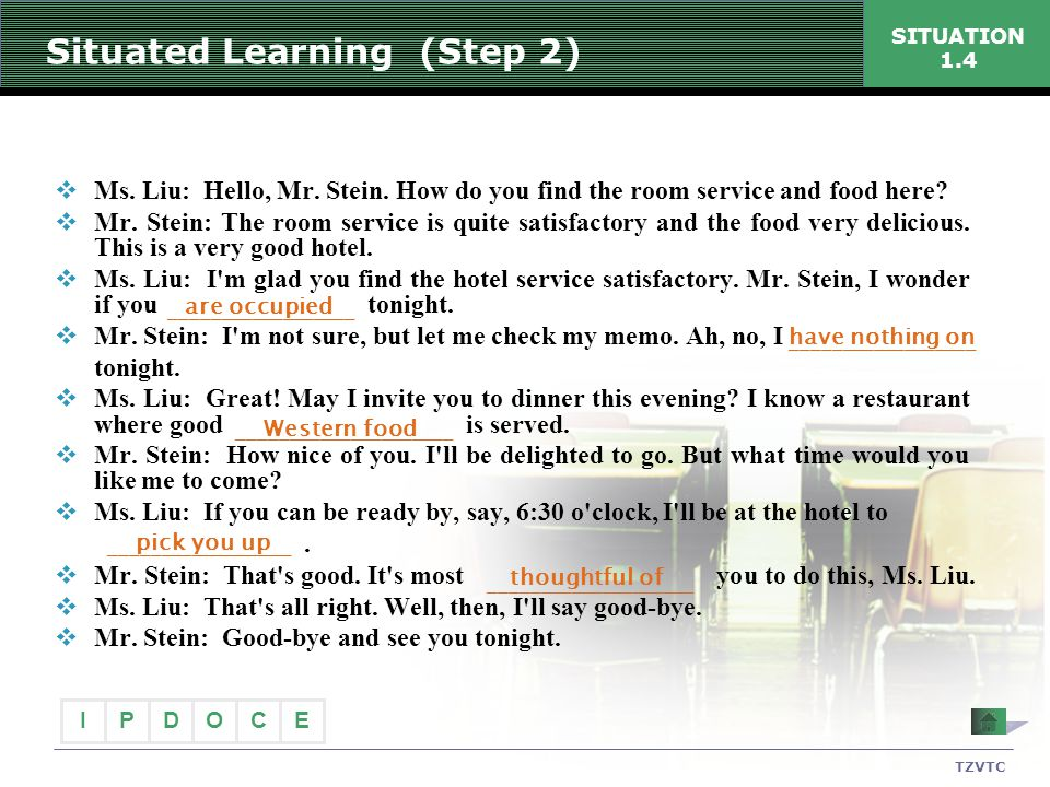 Situated Learning (Step 2)