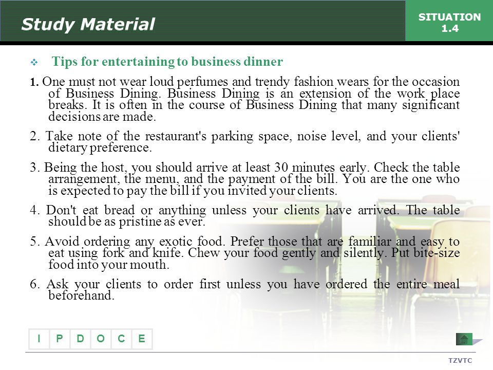 Study Material SITUATION 1.4. Tips for entertaining to business dinner.