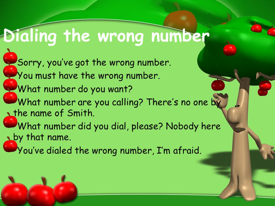 Dialing the wrong number