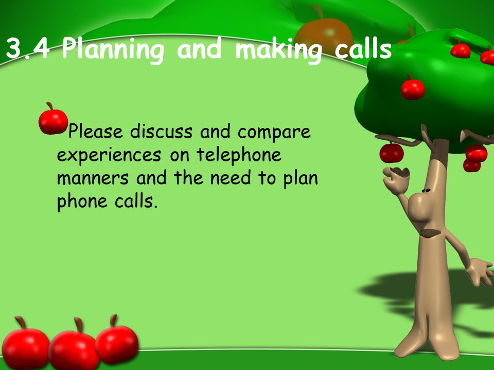 3.4 Planning and making calls