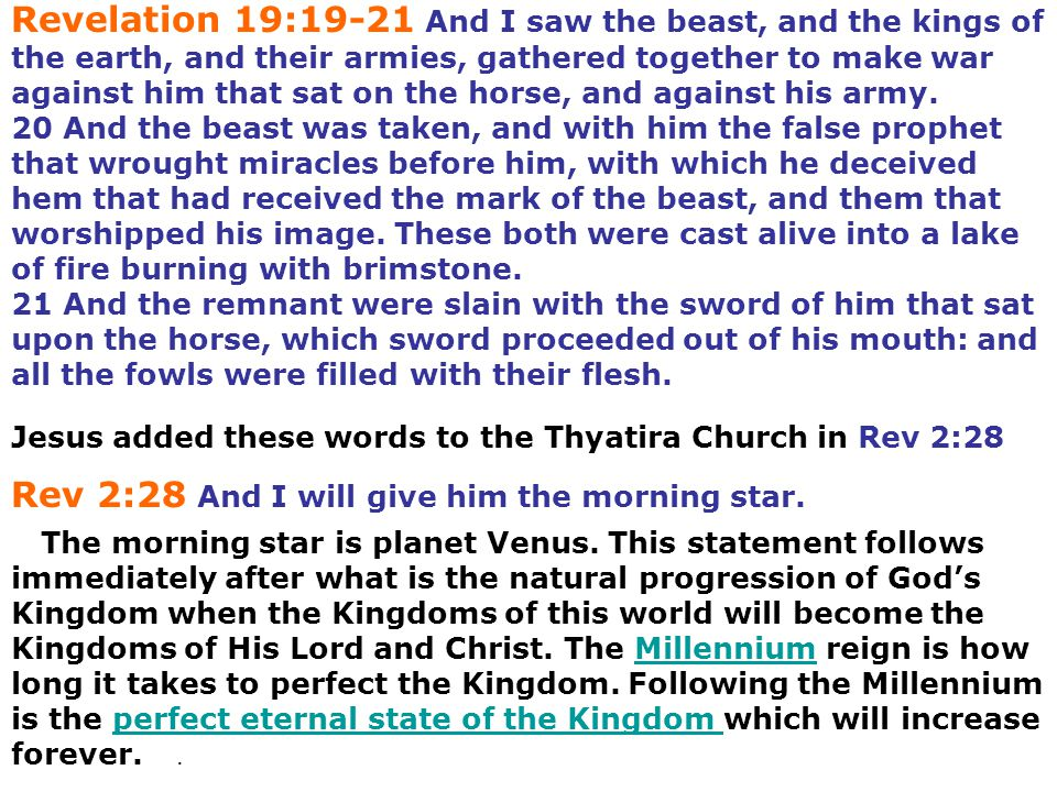 Rev 2:28 And I will give him the morning star.
