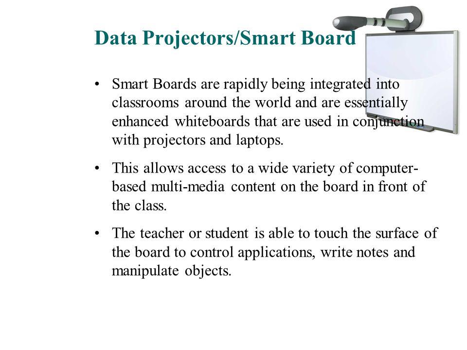 Data Projectors/Smart Board