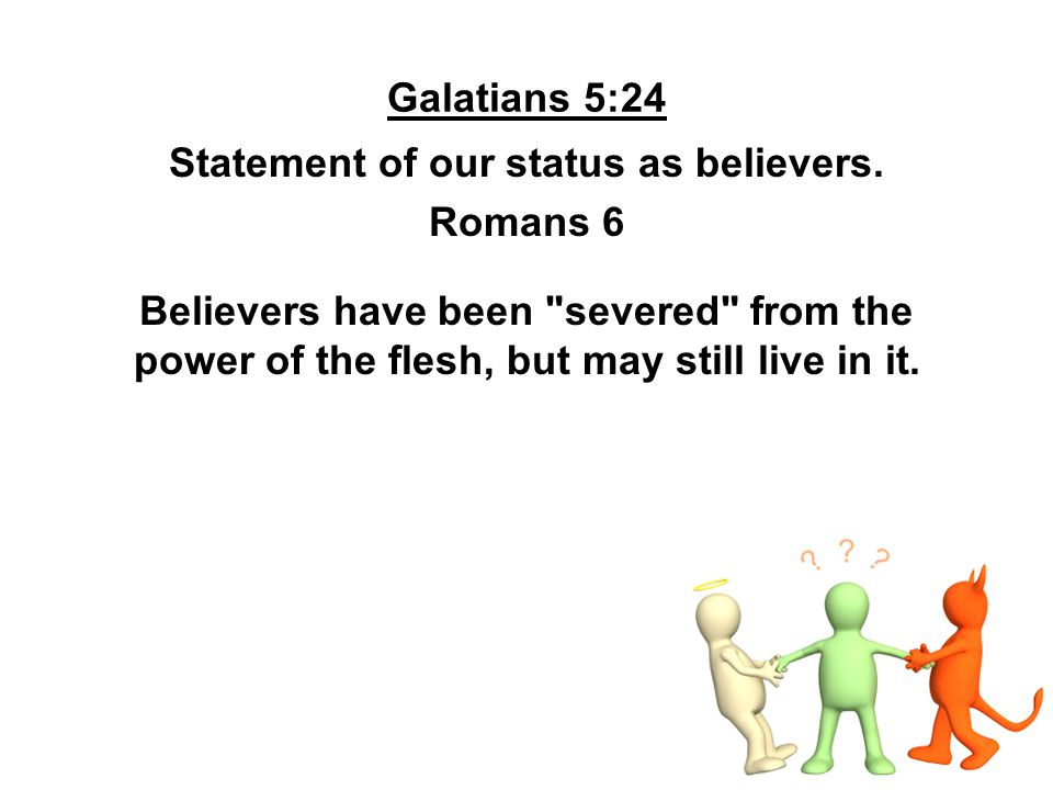 Statement of our status as believers.