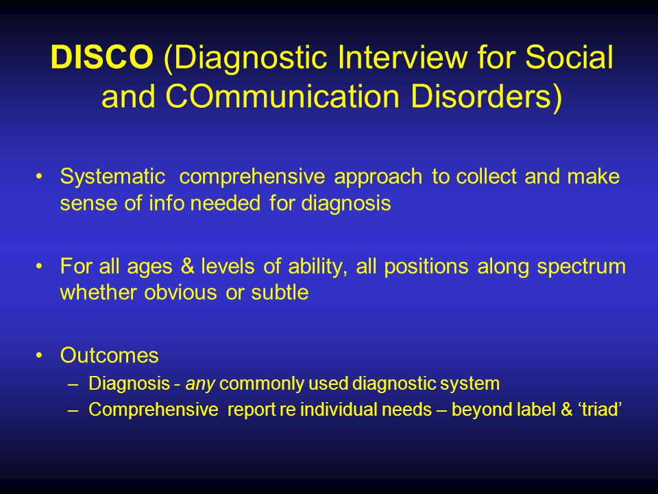 DISCO (Diagnostic Interview for Social and COmmunication Disorders)