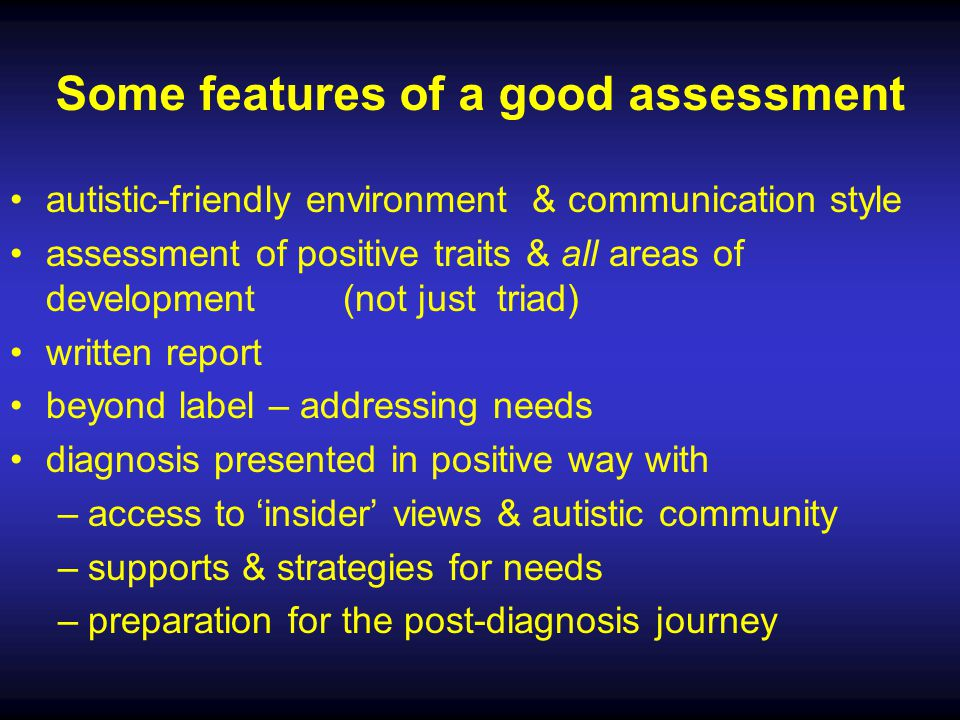 Some features of a good assessment