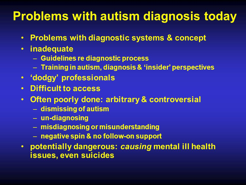 Problems with autism diagnosis today