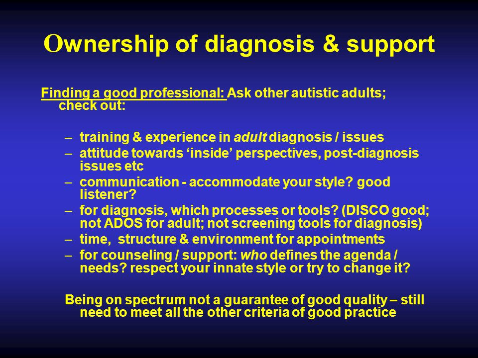 Ownership of diagnosis & support