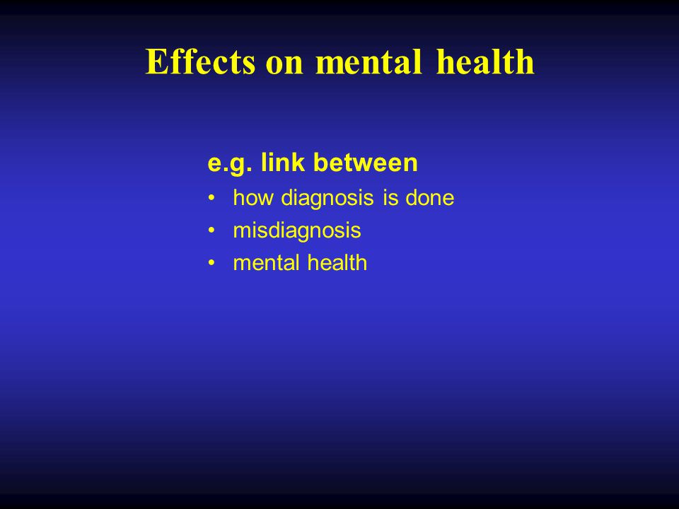 Effects on mental health