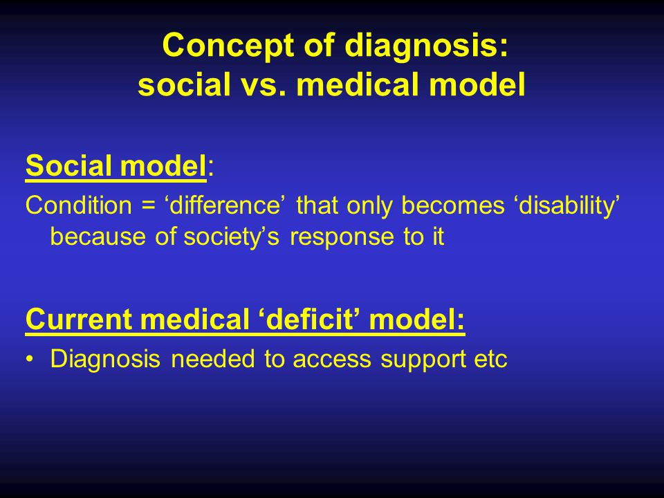 Concept of diagnosis: social vs. medical model
