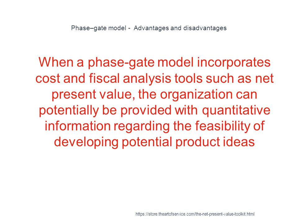 Phase–gate model - Advantages and disadvantages