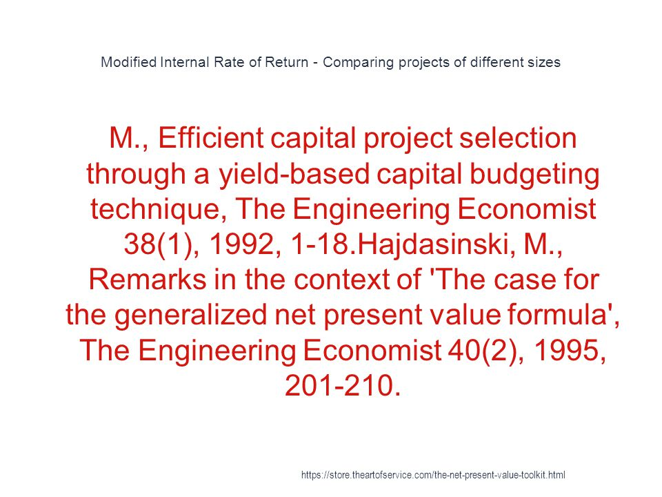 Modified Internal Rate of Return - Comparing projects of different sizes