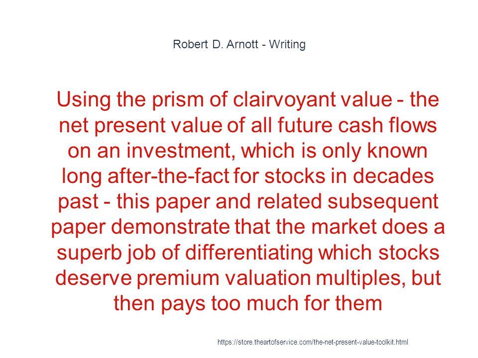 Robert D. Arnott - Writing
