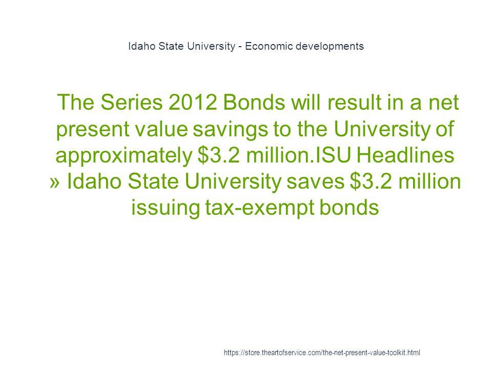 Idaho State University - Economic developments