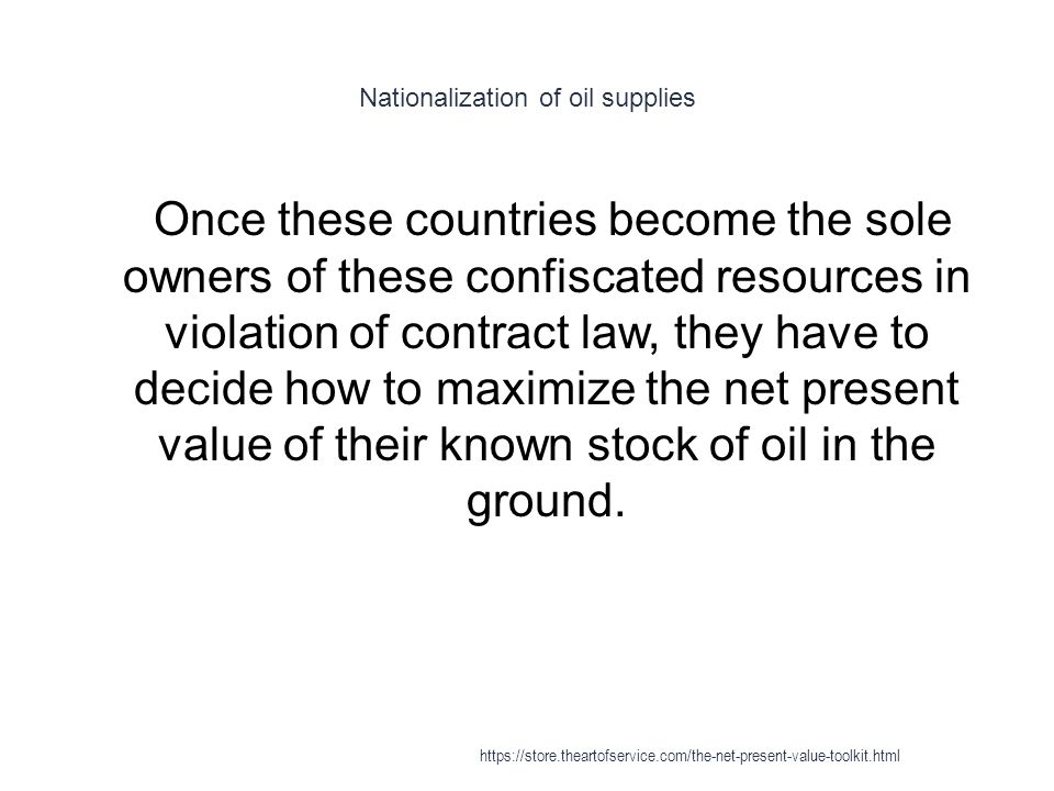 Nationalization of oil supplies