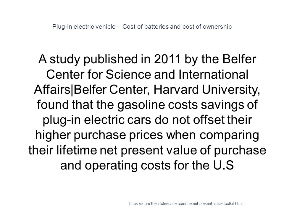 Plug-in electric vehicle - Cost of batteries and cost of ownership