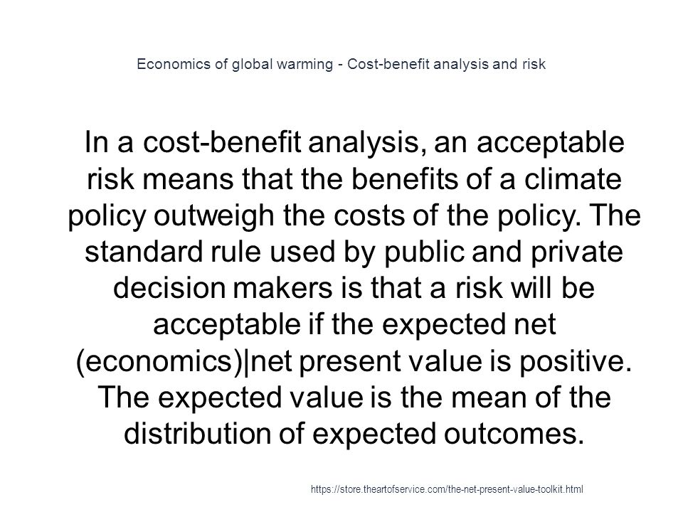 Economics of global warming - Cost-benefit analysis and risk