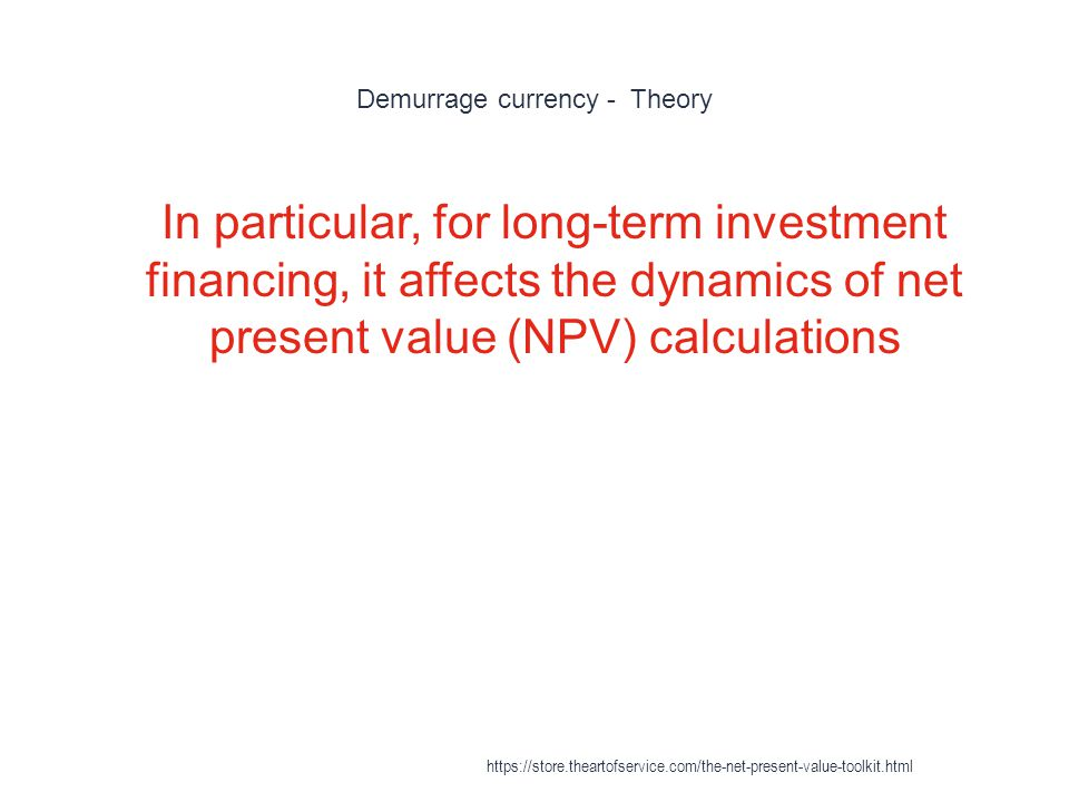 Demurrage currency - Theory