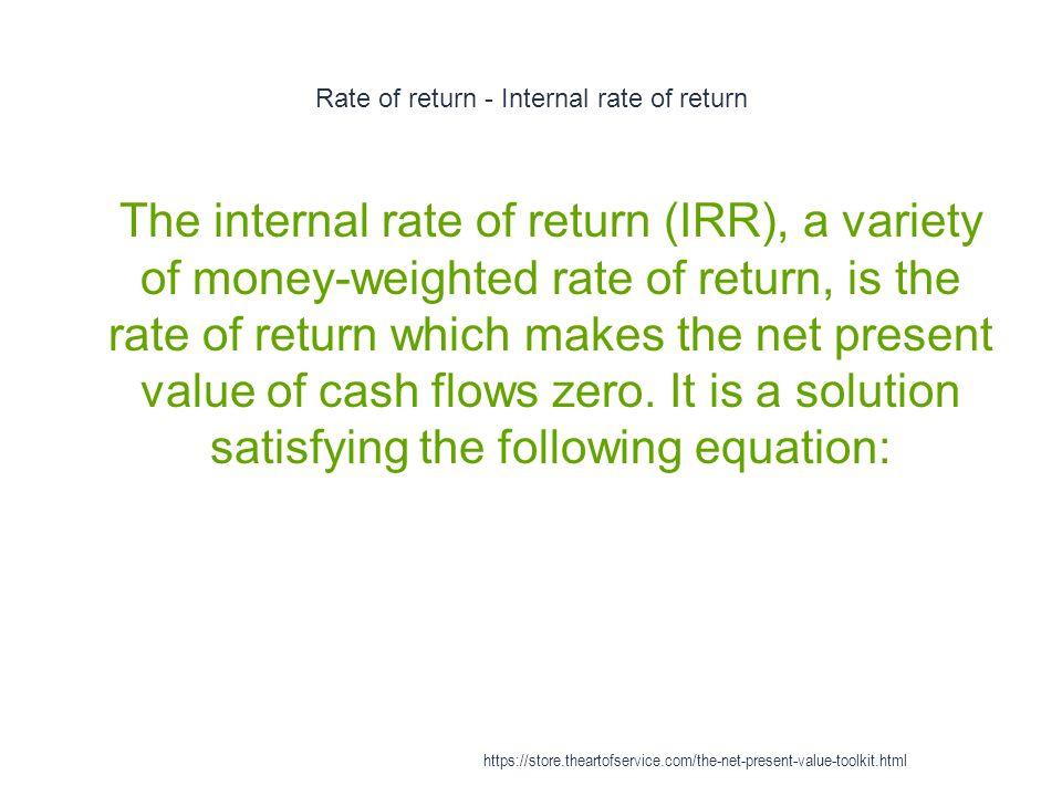 Rate of return - Internal rate of return