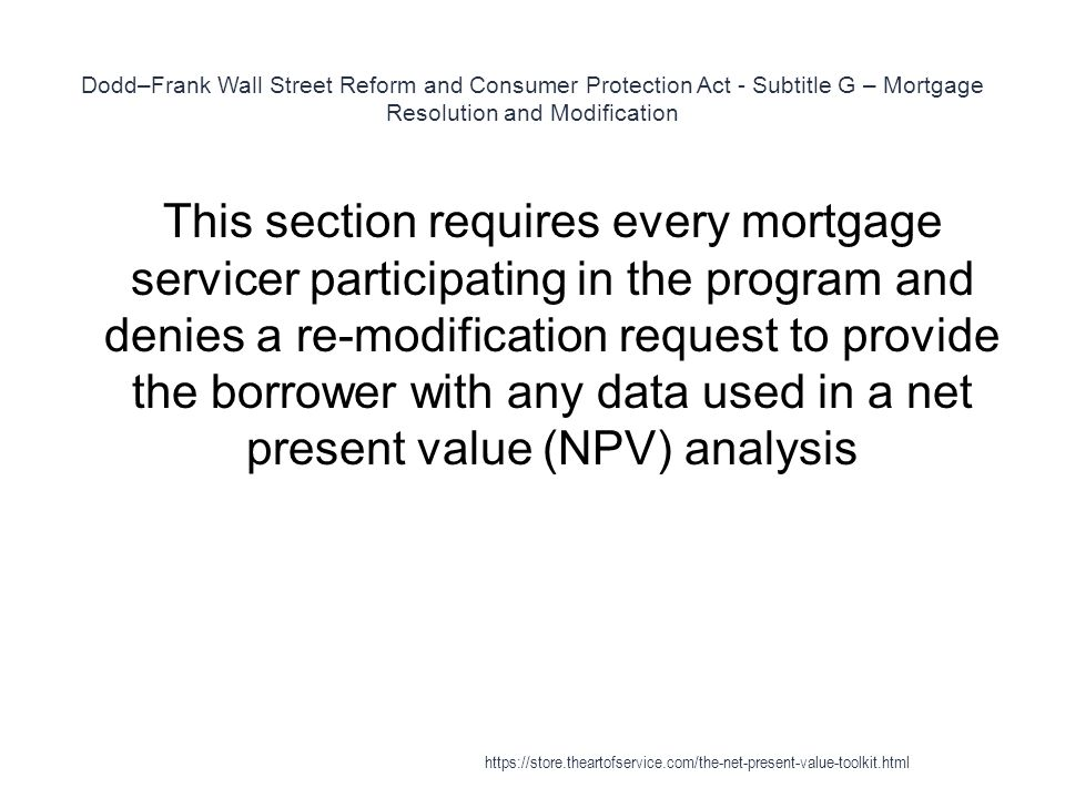 Dodd–Frank Wall Street Reform and Consumer Protection Act - Subtitle G – Mortgage Resolution and Modification
